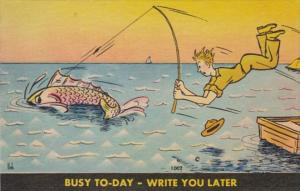 Fishing Humour Busy Today Write You Later 1951