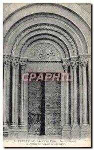 Old Postcard Vernet les Bains The Portal & # 39Eglise Corneilla