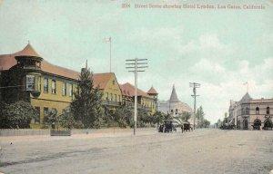 Street Scene, Hotel Lyndon LOS GATOS, CA Santa Clara Co. 1910 Vintage Postcard