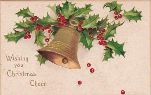 Christmas Cheer Gold Bell With Holly 1907 Signed Clapsaddle