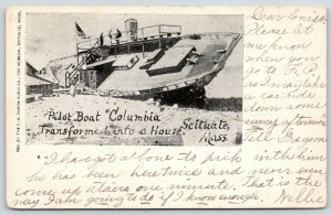 Scituate MA~Pilot Boat Columbia Now House~Nellie Has Bone To Pick w/Grayson 1907