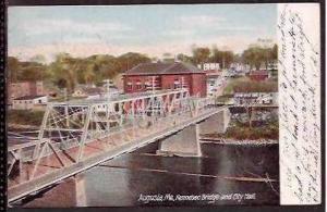 ME Augusta Kennebec Bridge & City Hall 1906