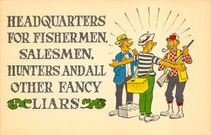 Fishing Postcard Headquarters for Fishermen Salesmen, Hunters and All Other F...