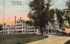 SOUTH POLAND , Maine, PU-1916; Mansion House Poland Springs