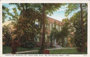 Kentucky Bardstown Federal Hill Where Foster Wrote My Old Kentucky Home 1940