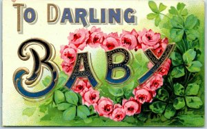 1910s Large Letter Greetings Postcard TO DARLING BABY Pink Roses / Clover UNUSED