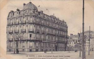 Le Havre , France , PU-1925 ; Hotel Continental