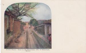 TEHUANTEPEC , Mexico, 1900-10s ; Street