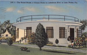 LAKE WALES FL ROUND  HOUSE FEATURED BY RIPLEY BELIEVE IT OR NOT POSTCARD c1956