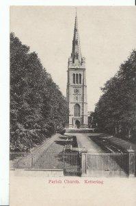 Northamptonshire Postcard - Parish Church - Kettering    A8989
