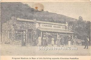 Program Stadium in Rear of this Building opposite Cherokee Postoffice Cheroke...