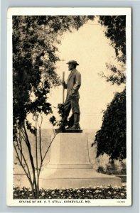 Kirksville MO-Missouri, Statue Of Dr A T Still, Vintage Postcard