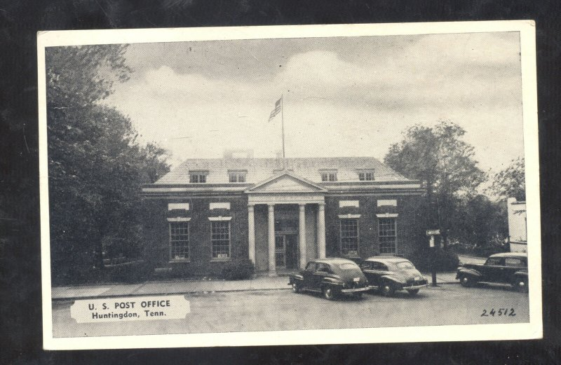 HUNTINGTON TENNESSEE U.S. POST OFFICE OLD CARS VINTAGE POSTCARD