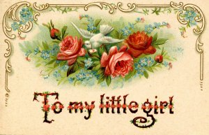 Greeting - To My Little Girl    (embossed)