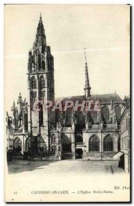 Old Postcard Caudebec en Caux The Church of Our Lady