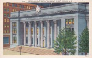 North Carolina Wilson County Court House At Night