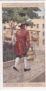 player Vintage Cigarette Card Cries Of London No 15 Buy My Fat Chickens  1916