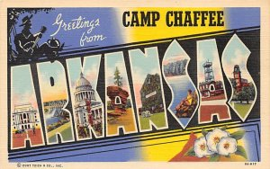 Greetings from Camp Chaffee, Arizona USA Large Letter Military Camp Unused