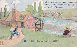 Brill Old Mill By A Dam Sight 1915