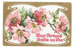 Vintage Greetings Postcard May Fortune Smile on You Roses