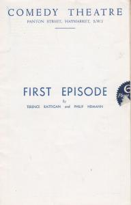 First Episode Terence Rattigan Meriel Forbes Comedy Theatre London Programme