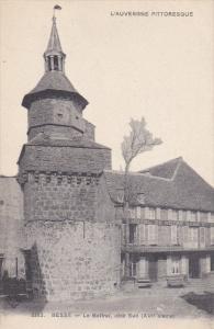 BESSE, France, 1900-1910's; Le Beffroi, Cote Sud, L'auvergne Pittoresque
