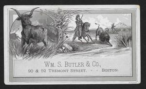 VICTORIAN TRADE CARD Wm S Butler & Co Boston Massachusetts