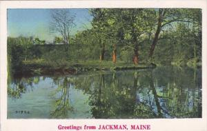 Maine Greetings From Jackman