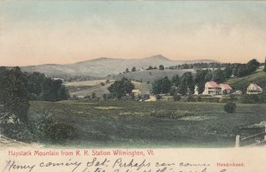 WILMINGTON , Vermont , 1906 ; Haystack Mountain from Railroad Station