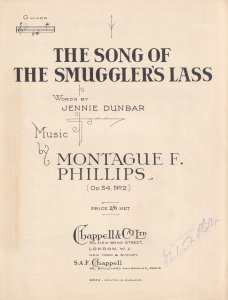 The Song Of The Smugglers Lass Montague Phillips Hand Signed Olde Sheet Music