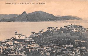 Rio De Janeiro Brazil, Brasil Gloria, Lage e Santa Cruz Rio De Janeiro Gloria...