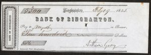 "Bank of Binghamton – Binghamton NY – Signed ""Arthur Gray"" – 1855"