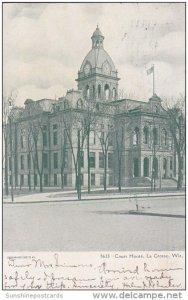Court House La Crosse Wisconsin 1906