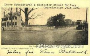 Rochester St. Railway Dover NH 1907