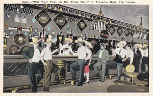 TIJUANA , Mexico , 1900-1910s ; Put Your Foot On The Brass Rail, Bar