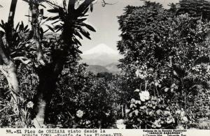 RP: TEHUACAN, Mexico, 1930-50s; El Pico de Orizaba visto desde la Posada Loma