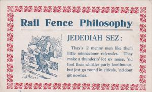 Rail-Fence Philosophy ; Jedediah Sez: minnachoor ralerodes (Miniature Railroa...