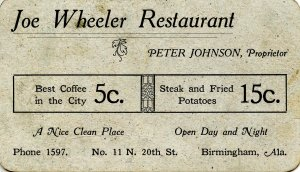Joe Wheeler Restaurant, Birmingham, AL ca 1905  RR Rates & Distances(4.25 X ...