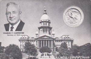 State Capitol Building & Charles F Carpenter Secretary Of State Illinois
