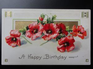 Embossed Poppy Postcard: A HAPPY BIRTHDAY c1908