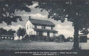 Main Building And One Of The Ranch Houses Green Valley Farm Tennanah Lake Ros...