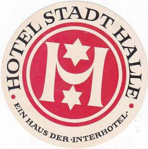 GERMANY HALLE HOTEL STADT HALLE VINTAGE LUGGAGE LABEL