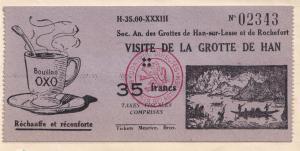 Grotte De La Han Lesse Et De Rochefort Oxo Gravy WW2 Ardennes  Ticket