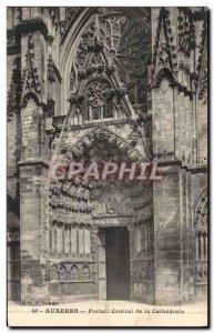 Old Postcard Auxerre Central Portal De La Cathedrale