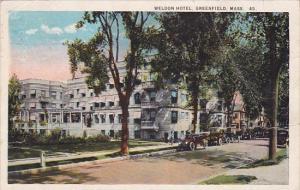 Weldon Hotel Greenfield Massachusetts 1927