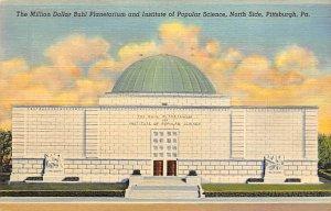 Buhl Planetarium Institute of Popular Science - Pittsburgh, Pennsylvania PA