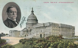 WASHINGTON D.C., PU-1908; Our Next President (TAFT)