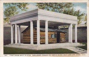 First House Builot In Utah Now Under Pergola On Temple Block Salt Lake City Utah