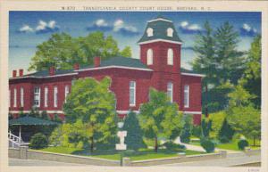North Carolina Brevard Transylvania County Court House