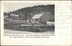 Enfield Center NH Sawmill at Fishmarket c1910 Postcard